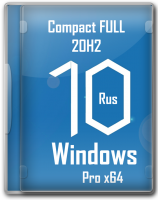 Новая версия Windows 10 20H2 Pro x64 Compact Full с активацией