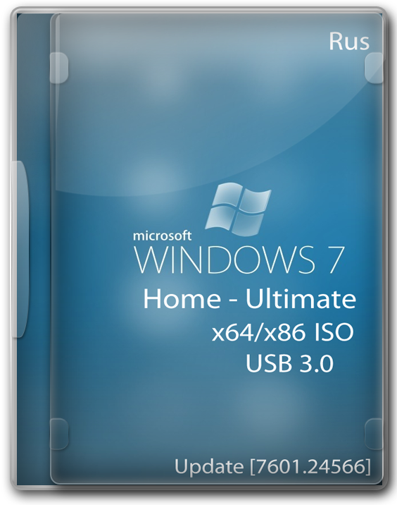 Windows 7 x64 x86 Home - Ultimate USB 3.0 с обновлениями 2021 Ru