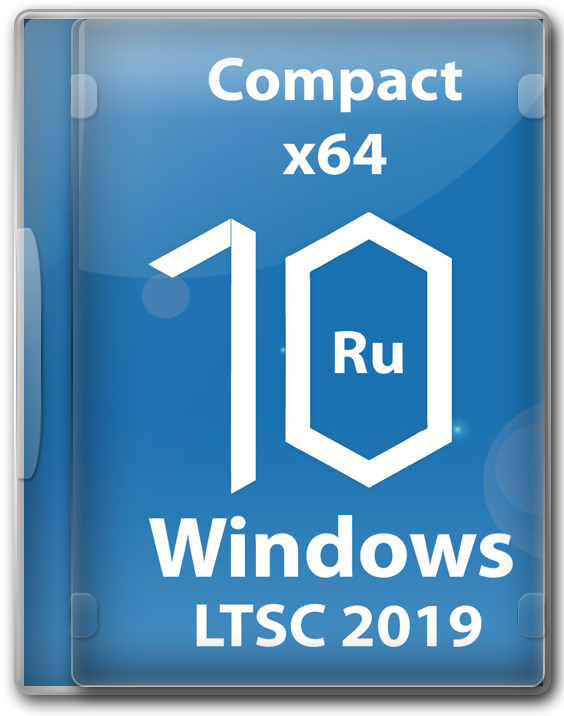 Windows 10 LTSC 2019 Compact x64 iso образ для флешки